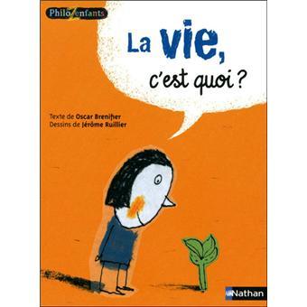 La vie c'est quoi ? Une bande dessinée pour se questionner avec les enfants